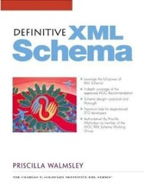 Definitive XML Schema,1st edition